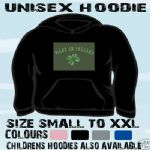 MADE IN IRELAND ST PATRICKS UNISEX HOODIE HOODED TOP